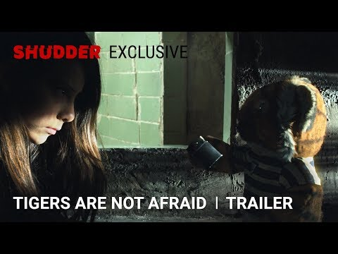 Tigers Are Not Afraid - Official Trailer [HD] | A Shudder Exclusive