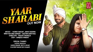 Yaar Sharabi | Honey Nagar | Sachin Santhali | Gujjar Song | New Haryanvi Songs 2020 | Gurjar Songs