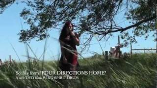 Wind Spirit Drum | Four Directions Home Promo Trailer (2012)