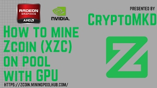 How to mine Zcoin XZC on pool with GPU