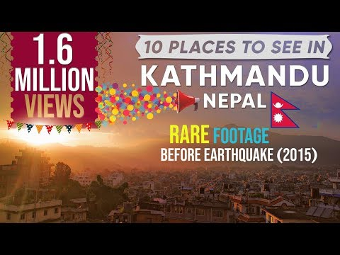 10 Things To Do In Kathmandu,Nepal - Full HD 1080p (Places to visit)