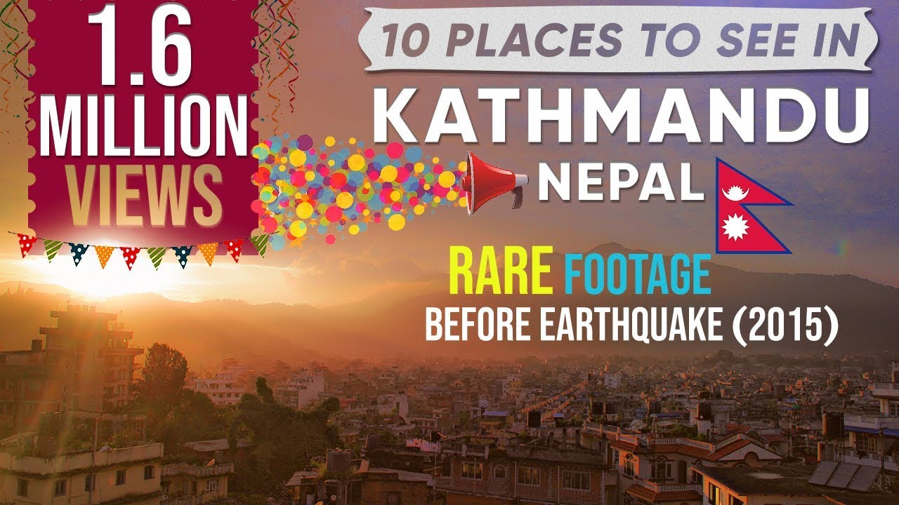 10 Things To Do In Kathmandu Nepal Hd Youtube