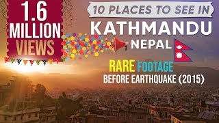 10 Things To Do In Kathmandu,Nepal -HD