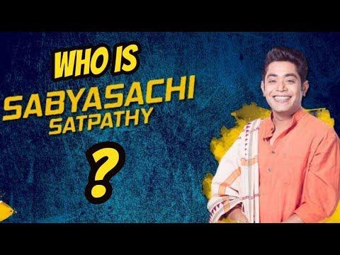 Who is Sabyasachi Satpathy? Know about fashion designer Sabyasachi participating in  Bigg Boss11