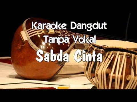 Karaoke   Sabda Cinta ( Dangdut )