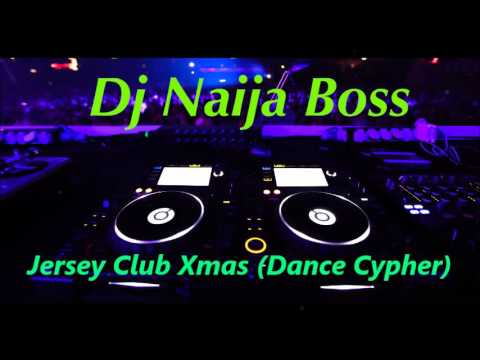 Jersey Xmas Club Cypher 2K16 - DJ Naija Boss