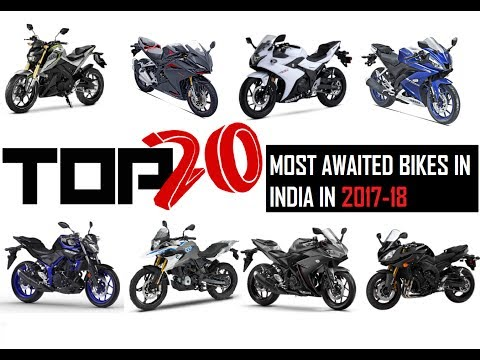 Top 20 Most-Awaited Bikes in India 2017-18