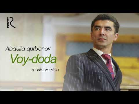 Abdulla Qurbonov - Voy Doda