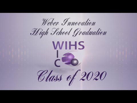 Weber Innovation High School Virtual Graduation 2020