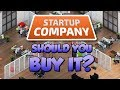 Should You Buy Startup Company? | Startup Company Review | Reasons You Should Play Startup Company