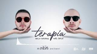 Terapia -Džús (OFFICIAL AUDIO)