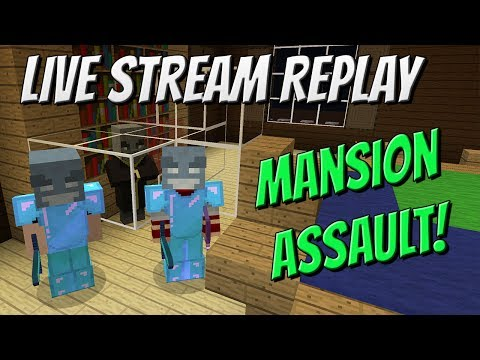 Mansion Assault and Evoker Capturing! Live Stream Replay