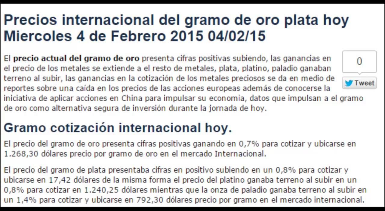 Precio Internacional Gramo Oro Plata Hoy Miércoles Febrero 4 2017 04 02 15 You