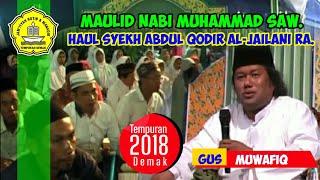 Download Lagu GUS MUWAFIQ - Pengajian KHAUL Syekh ABDUL QODIR ALJAILANI - Tempuran Demak 2018 - Part 1 mp3
