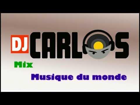 Mix musique du monde Dj Carlos amateur