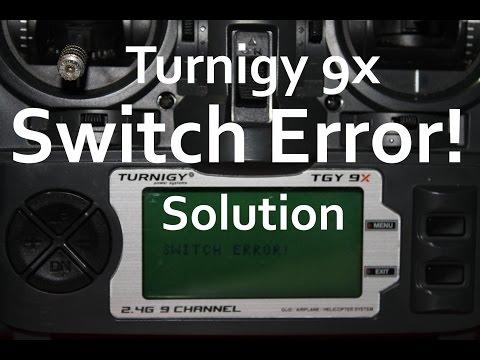 Turnigy 9x - 'Switch Error' Solution