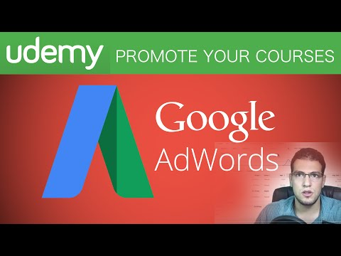 How to Promote Your Udemy Courses Using Google AdWords