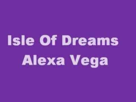 alexa vega isle of dreams