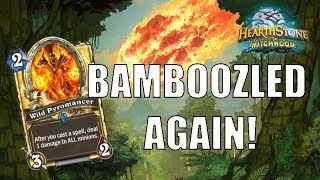 Bamboozled Again! Control Mage