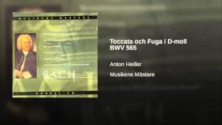 Toccata och Fuga i D-moll BWV 565