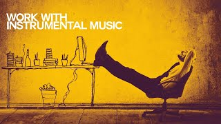 Let's Work with Nu Jazz Instrumental Music - Relaxing Sound