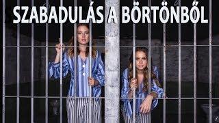 Így Szabadultunk Ki A BÖRTÖNBŐL W Csecse Attila Lina és Panni