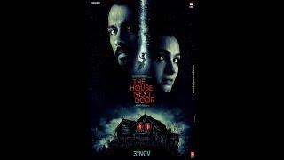 The house Next Door (movie trailer)2017 irfan khan pathan