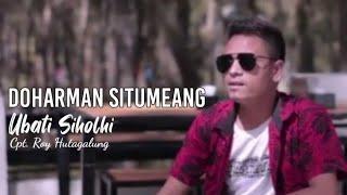 DOHARMAN SITUMEANG   UBATI SIHOL HI    (OFFICIAL MUSIK VIDEO) LAGU TERBARU 2021   