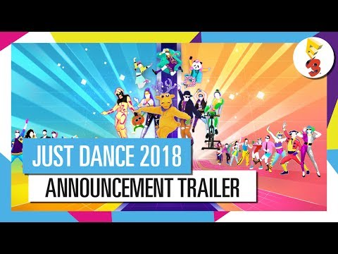 JUST DANCE 2018 ANNOUNCEMENT TRAILER | OFFICIAL SONGLIST