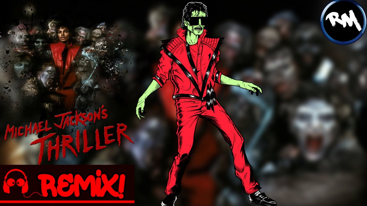 Michael Jackson - Thriller (2020 Remix) -RM