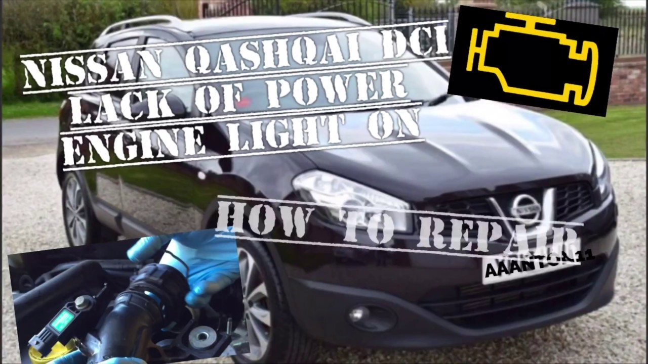 Nissan QASHQAI DCI Lack Of Power, Engine management light on limp home, How  To Repair
