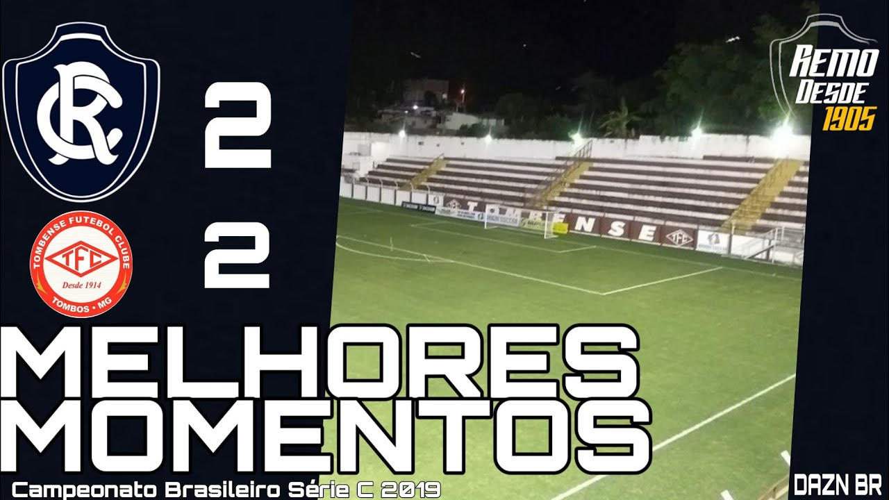 Tombense Mg 2x2 Remo Melhores Momentos Campeonato