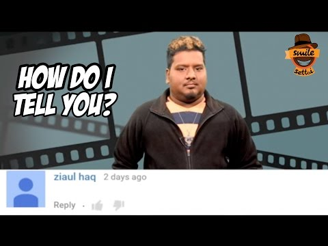 How Do I Tell You? #1 | Funny Comment Reactions | Smile Settai