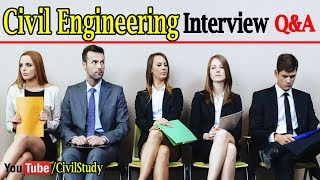 Civil Engineering Interview Questions And Answers - Civil Engineering Interview - Civil Engineering
