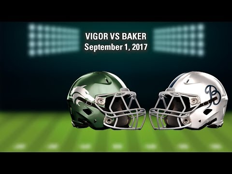 LIVE! Vigor vs Baker (High School Football)