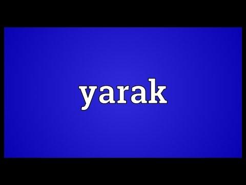 Yarak Meaning