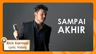 RICK KARNADI - Sampai Akhir (Official Lyric Video)