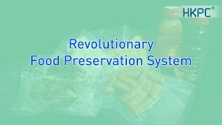 Revolutionary Food Preservation System