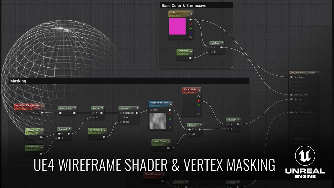 UE4 - Wireframe Shader & Vertex Masking