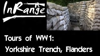 Tours of WW1 - Yorkshire Trench, Flanders
