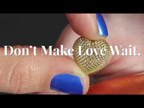 Don't Make Love Wait - cDLM by EnvisionTEC