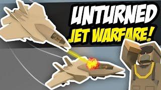 INSANE JET WARFARE - Unturned PVP (Pilot RP)