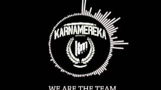Video KARNAMEREKA   WE ARE THE TEAM LOW QUALITY download MP3, 3GP, MP4, WEBM, AVI, FLV Juli 2018