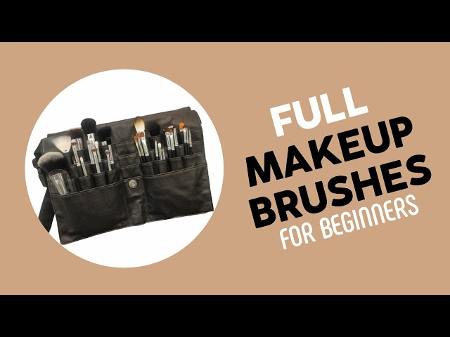 Full Makeup Brush Kit for Beginners| Step by Step Application Guide I Nupur Gupta Academy