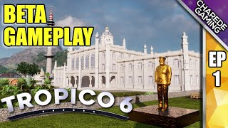 Tropico 6 Beta Customising El Presidente & The Palace | Ep 01 | Charede Game Early Access & Previews