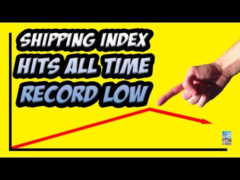 Shipping Index Hits ALL TIME RECORD LOW as Global Economy in 2016 a Disaster!