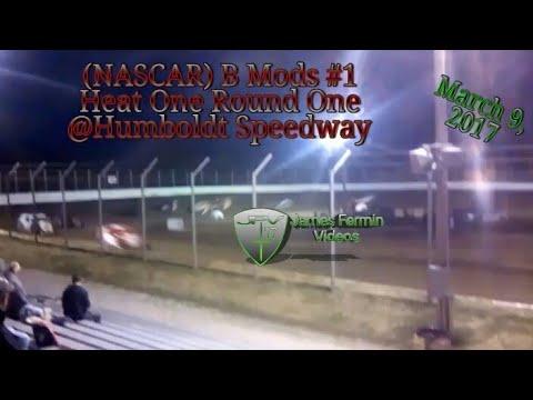 B Mods #1, Round 1 Heat 1, Thursday Night, Humboldt Speedway, 2017