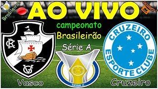 Vasco 1x0 Cruzeiro  | Brasileirão Série A | 36ª Rodada | narração