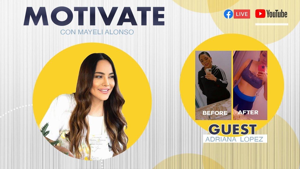 Motivate Con Mayeli Alonso (Episodio 2)