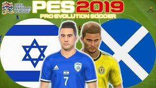 Israel vs Scotland Prediction | UEFA Nations League 11 Oct | PES 2019 Gameplay